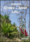 Australian Gymea and Spear Lilies